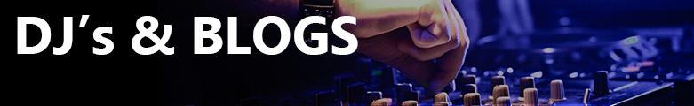 DJ's & Blogs